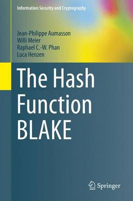 The Hash Function BLAKE - Information Security and Cryptography (Hardback)