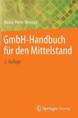 Gmbh-Handbuch F�r Den Mittelstand (Hardback)