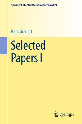 Selected Papers I - Springer Collected Works in Mathematics (Paperback)