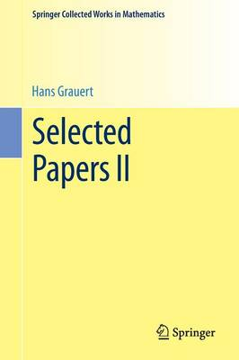 Selected Papers II - Springer Collected Works in Mathematics (Paperback)