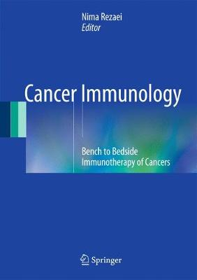 Cancer Immunology: Bench to Bedside Immunotherapy of Cancers (Hardback)