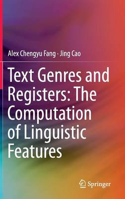 Text Genres and Registers: The Computation of Linguistic Features (Hardback)