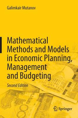 Mathematical Methods and Models in Economic Planning, Management and Budgeting (Hardback)