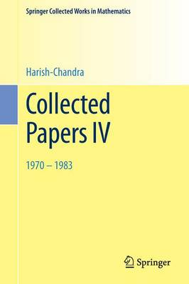 Collected Papers IV: 1970 - 1983 - Springer Collected Works in Mathematics (Paperback)