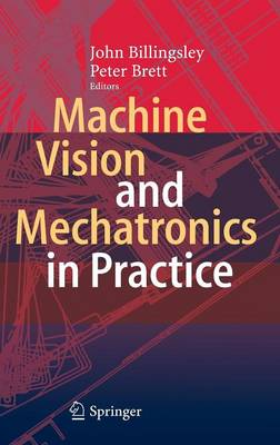 Machine Vision and Mechatronics in Practice (Hardback)