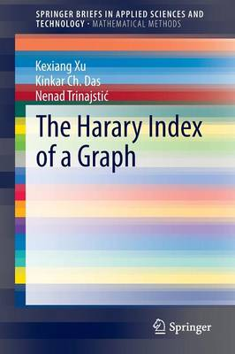 The Harary Index of a Graph - SpringerBriefs in Mathematical Methods (Paperback)