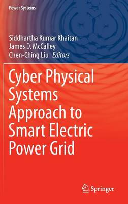 Cyber Physical Systems Approach to Smart Electric Power Grid - Power Systems (Hardback)