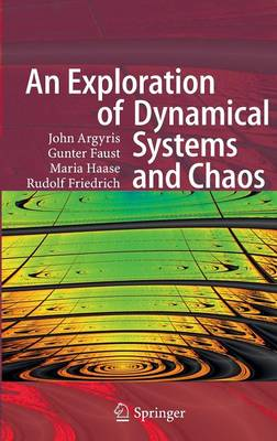 An Exploration of Dynamical Systems and Chaos: Completely Revised and Enlarged Second Edition (Hardback)