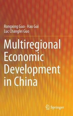 Multiregional Economic Development in China (Hardback)