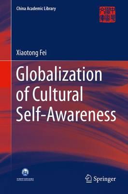 Globalization and Cultural Self-Awareness - China Academic Library (Hardback)