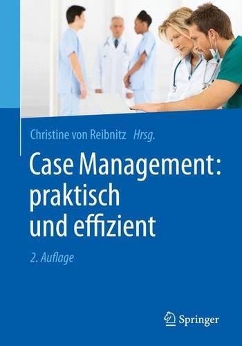 Case Management: Praktisch Und Effizient (Paperback)