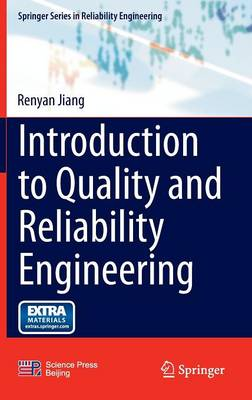 Introduction to Quality and Reliability Engineering - Springer Series in Reliability Engineering