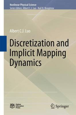 Discretization and Implicit Mapping Dynamics - Nonlinear Physical Science (Hardback)