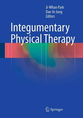Integumentary Physical Therapy (Hardback)
