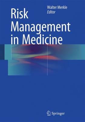 Risk Management in Medicine (Hardback)