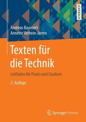 Texten F r Die Technik: Leitfaden F r Praxis Und Studium (Paperback)