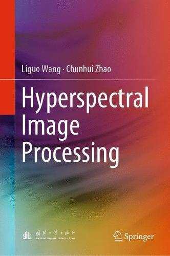 Hyperspectral Image Processing (Hardback)