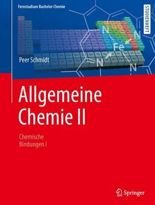Allgemeine Chemie: Chemische Bindung I (Paperback)