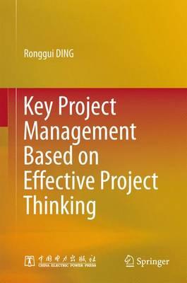 Key Project Management Based on Effective Project Thinking (Hardback)