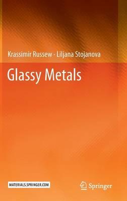 Glassy Metals (Hardback)