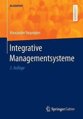 Integrative Managementsysteme - BA Kompakt (Paperback)