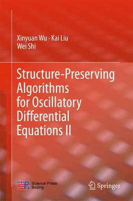 Structure-Preserving Algorithms for Oscillatory Differential Equations II (Hardback)