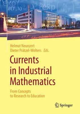 Currents in Industrial Mathematics 2015: From Concepts to Research to Education (Hardback)