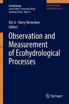 Observation and Measurement of Ecohydrological Processes - Ecohydrology 2 (Hardback)