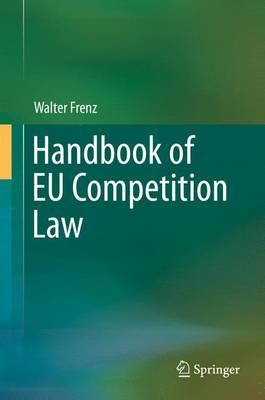 Handbook of EU Competition Law 2016 (Hardback)