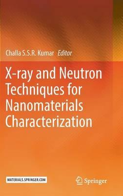 X-ray and Neutron Techniques for Nanomaterials Characterization (Hardback)