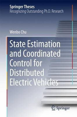 State Estimation and Coordinated Control for Distributed Electric Vehicles - Springer Theses (Hardback)