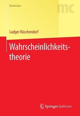 Wahrscheinlichkeitstheorie - Masterclass (Paperback)