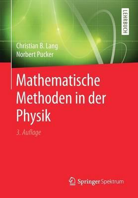 Mathematische Methoden in Der Physik (Paperback)