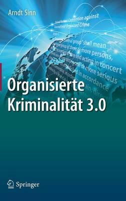 Organisierte Kriminalit t 3.0 (Hardback)
