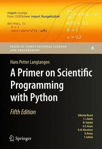 A Primer on Scientific Programming with Python - Texts in Computational Science and Engineering 6 (Hardback)