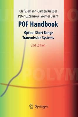 POF Handbook: Optical Short Range Transmission Systems (Paperback)