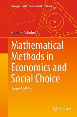 Mathematical Methods in Economics and Social Choice - Springer Texts in Business and Economics (Paperback)