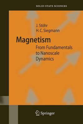 Magnetism: From Fundamentals to Nanoscale Dynamics - Springer Series in Solid-State Sciences 152 (Paperback)