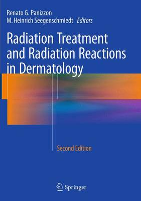 Radiation Treatment and Radiation Reactions in Dermatology (Paperback)