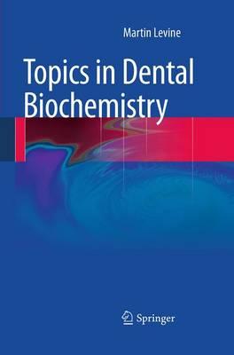 Topics in Dental Biochemistry (Paperback)