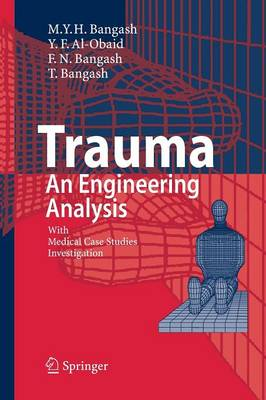 Trauma - An Engineering Analysis: With Medical Case Studies Investigation (Paperback)