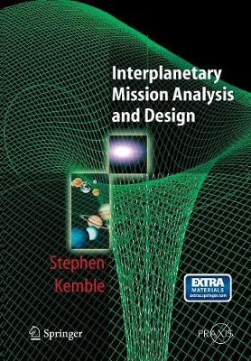Interplanetary Mission Analysis and Design - Springer Praxis Books (Paperback)