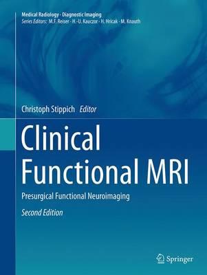 Clinical Functional MRI: Presurgical Functional Neuroimaging - Diagnostic Imaging (Paperback)
