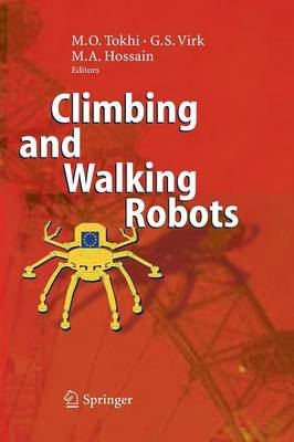 Climbing and Walking Robots: Proceedings of the 8th International Conference on Climbing and Walking Robots and the Support Technologies for Mobile Machines (CLAWAR 2005) (Paperback)