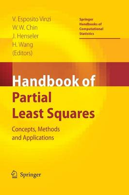 Handbook of Partial Least Squares: Concepts, Methods and Applications - Springer Handbooks of Computational Statistics (Paperback)