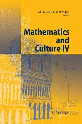 Mathematics and Culture IV (Paperback)
