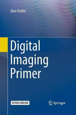 Digital Imaging Primer (Paperback)