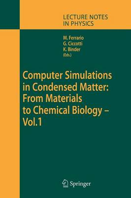 Computer Simulations in Condensed Matter: From Materials to Chemical Biology. Volume 1 - Lecture Notes in Physics 703 (Paperback)