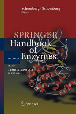 Class 2 Transferases XII: EC 2.7.8 - 2.9.1 - Springer Handbook of Enzymes 39 (Paperback)