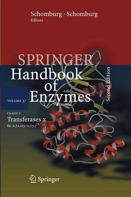 Class 2 Transferases X: EC 2.7.1.113 - 2.7.5.7 - Springer Handbook of Enzymes 37 (Paperback)